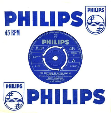 112908Dusty Springfield   You Don  t have to say You Love me
